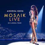 Abgesagt! Andrea Berg – Mosaik Live Arena Tour