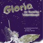 Gloria, der übermütige Weihnachtsengel - Mit Beatrice Hutter